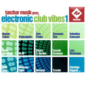 TANZBAR MUSIK PRESENTS   ELECTRONIC CLUB VIBES VOL.1