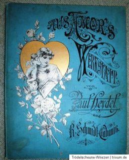 Aus Amors Werkstatt Ein Bilderbuch für Liebende um 1900 Selten