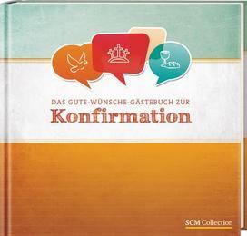 Das Gute Wünsche Gästebuch zur Konfirmation     9783789396335
