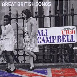 CD + DVD ALI CAMPBELL, Great British Song (limited) ALBUM NEU