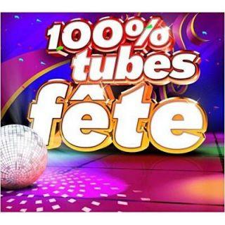 100% TUBES FETE 2012   Compilation   Achat CD COMPILATION pas cher