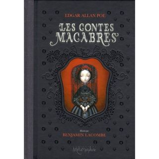 LES CONTES MACABRES (EDITION 2010)   Achat / Vente BD Benjamin