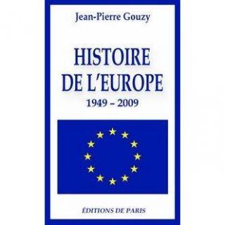 HISTOIRE DE LEUROPE ; 1949 2009   Achat / Vente livre Jean Pierre