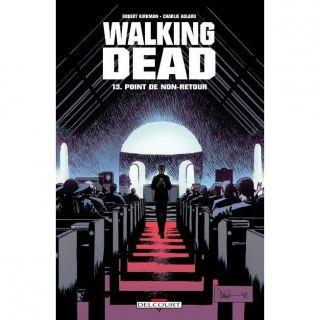 Walking dead t.13 ; point de non retour   Achat / Vente BD Robert