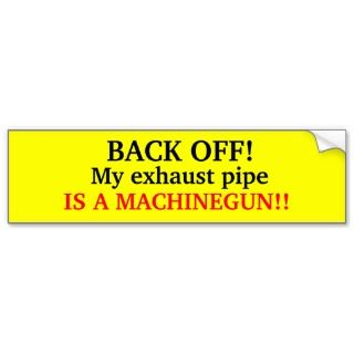 BACK OFF sticker for your car Bumper Sticker