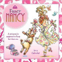 Fancy Nancy 2011 Calendar (Calendar)