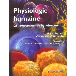 SCIENCES   MEDECINE Physiologie humaine ; les fondements de la mede