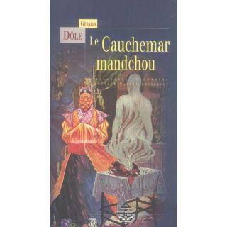 LE CAUCHEMAR MANDCHOU OU LES TRIBULATIONS INFERNAL   Achat / Vente