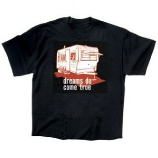 Dreams Do Come True Camper Trailer Park T Shirt