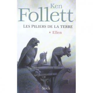 Les piliers de la terre t.1 ; Ellen   Achat / Vente livre Ken Follett