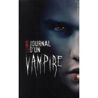 Journal dun vampire t.1 ; le réveil   Achat / Vente livre L. J