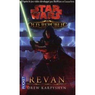 Star wars t.112 ; the old republic ; Revan   Achat / Vente livre Drew
