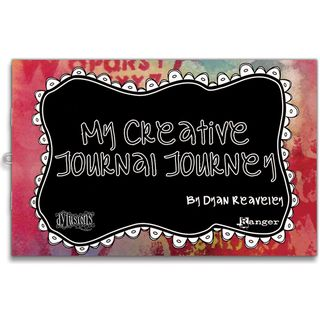Dyan Reaveleys Dylusions My Creative Journal Journey Book