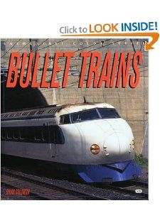 Bullet Trains (Enthusiast Color) Brian Solomon 9780760307687