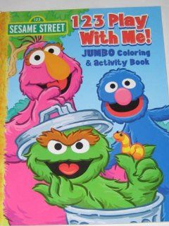 Sesame Street Jumbo Coloring & Activity Book ~ 123 Play with Me
