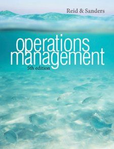Operations Management R. Dan Reid, Nada R. Sanders 9781118122679