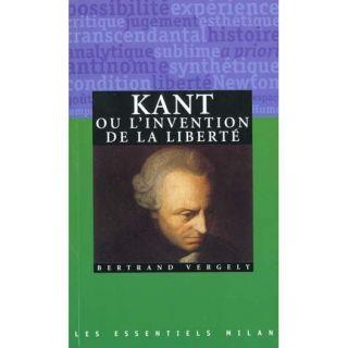 Kant ou linvention de la liberte   Achat / Vente livre Bertrand