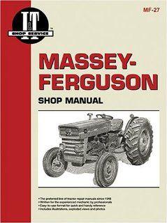 Massey Ferguson Shop Manual Models Mf135, Mf150, Mf165 (Manual Mf 27