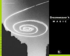 Dreamweaver 4 Magic: Al Sparber, Craig Foster, Murray Summers, Linda