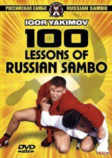 Igor Yakimov   100 Lessons Of Russian Sambo, The Complete
