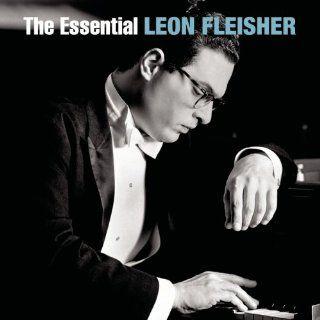 The Essential Leon Fleisher Leon Fleisher, Johann
