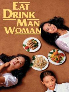 Eat Drink Man Woman Sihung Lung, Yu  Wen Wang, Chien lien
