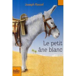 Le petit âne blanc   Achat / Vente livre Joseph Kessel pas cher