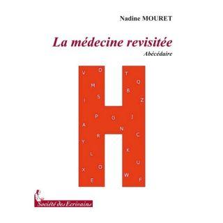 La médecine revisitée ; abécédaire   Achat / Vente BD Nadine
