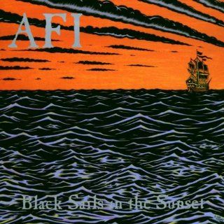 Black Sails In The Sunset AFI Music