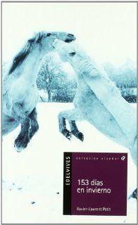 153 dias en invierno/ 153 Days in Winter (Alandar) (Spanish Edition