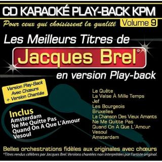CD Karaoké Play Back KPM Vol.09 Jacques Brel   Achat CD VARIETE