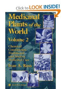 Medicinal Plants of the World: Chemical Constituents, Traditional and