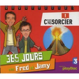 JEUNESSE ADOLESCENT CALENDRIER 365 JOURS AVEC FRED ET JAMY ; CEST PAS