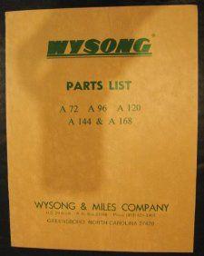 Wysong A 72, A 96, A 120, A 144, A 168 Parts Manual Air Shear Wysong