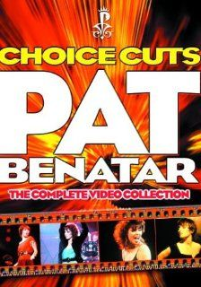 Pat Benatar   Choice Cuts   The Complete Video Collection