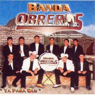 Banda Obreros (Ya Para Que) 174 Banda Obreros De