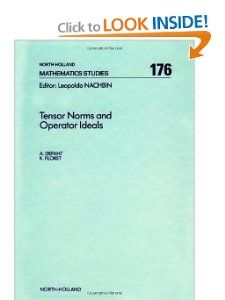 Tensor Norms and Operator Ideals, Volume 176 (North