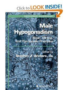 Male Hypogonadism (Contemporary Endocrinology): Stephen J. Winters