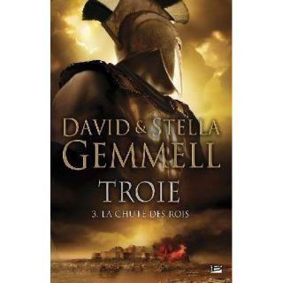 TROIE T.3 ; LA CHUTE DES ROIS   Achat / Vente livre Stella Gemmell