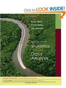 Introduction to Statistics and Data Analysis Roxy Peck, Chris Olsen