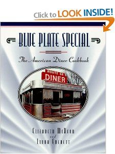 Blue Plate Special The American Diner Cookbook Elizabeth McKeon