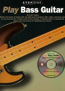 Step One Play Bass Gtr W/Cd Peter Pickow 9780825615924
