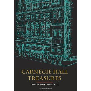 Carnegie Hall Treasures Tim Page, Carnegie Hall 9780061703676