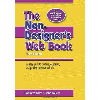 The Non Designers Web Book, 3rd Edition Robin Williams, John Tollett