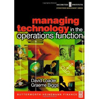 Managing Technology in the Operations Function (Securities Institute