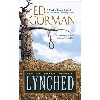 Lynched Ed Gorman 9780425190821 Books