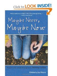 Maybe Never, Maybe Now: Kimberly Joy Peters: 9781897550649: