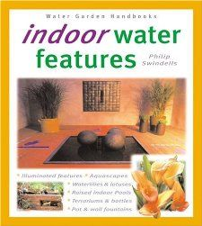 Indoor Water Features Philip Swindells 9780764118494