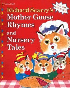 Mother Goose Rhymes and Nursery Tales Richard Scarry 9780307305015