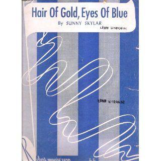 1945 Hair Of Gold Eyes Of Blue Sunny Skylark 227 Everything Else